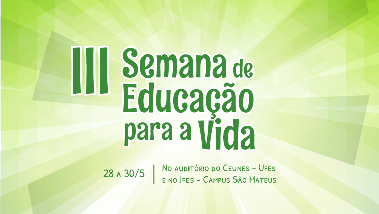 Programação da III Semana de Educação para Vida