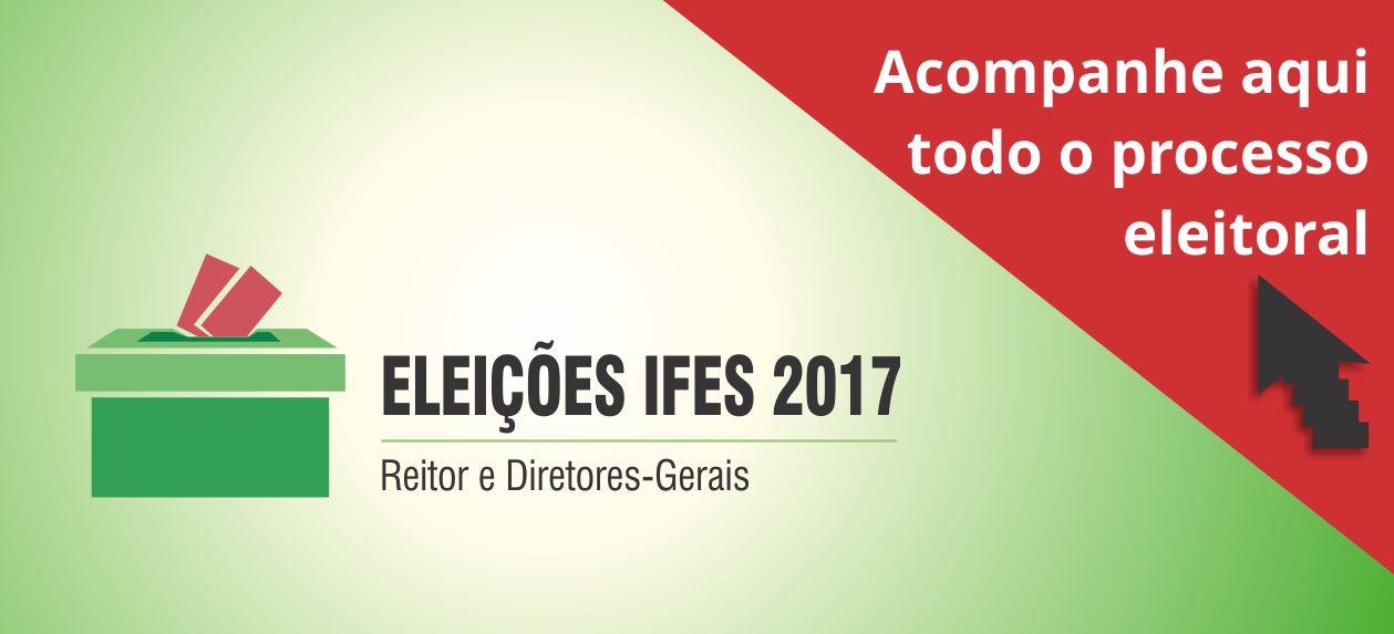 Processo Eleitoral Ifes 2017