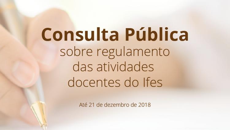 Disponibilizada Consulta Pública sobre regulamento das atividades docentes do Ifes